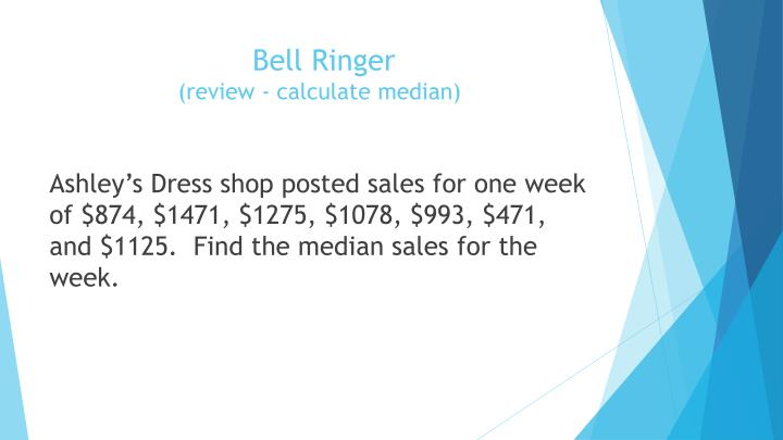 Bell ringer review calculate median
