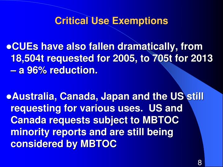 Critical Use Exemptions