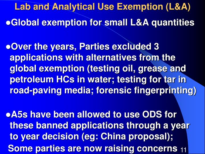 Lab and Analytical Use Exemption (L&A)