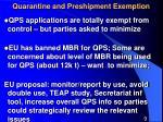 quarantine and preshipment exemption