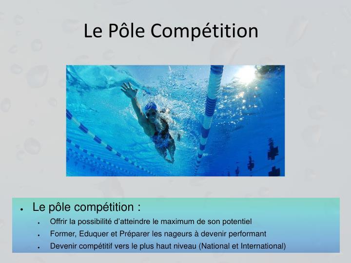 Le Pôle Compétition
