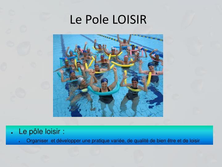 Le Pole LOISIR