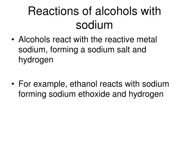 Reactions of alcohols with sodium