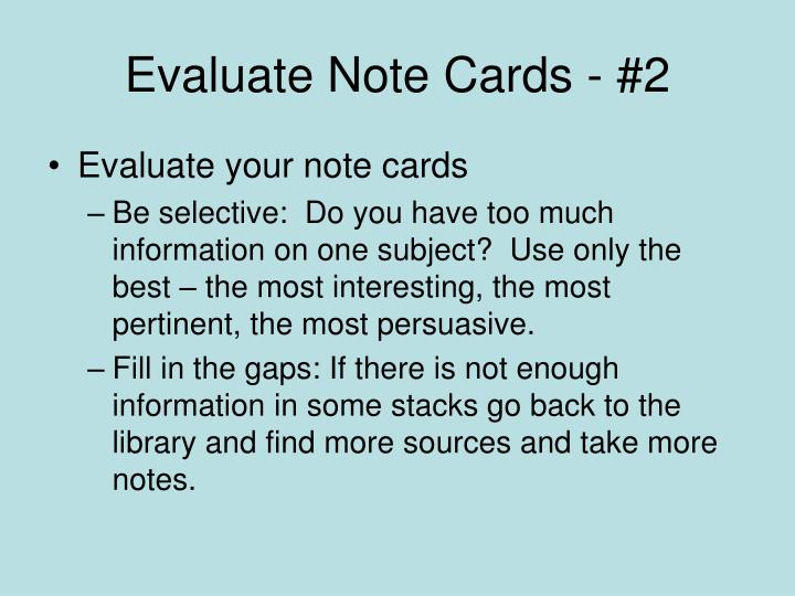 Evaluate Note Cards - #2