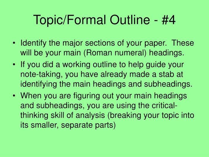 Topic/Formal Outline - #4