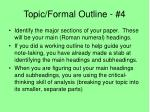 topic formal outline 4