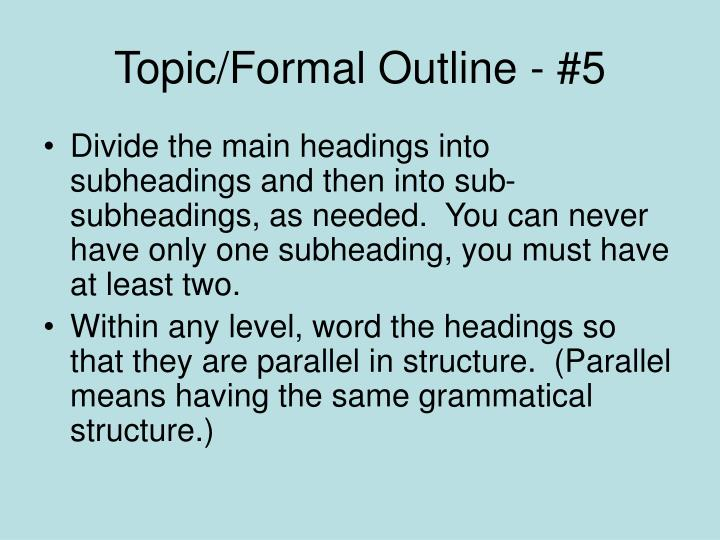 Topic/Formal Outline - #5