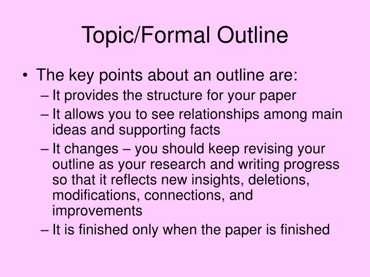 Topic/Formal Outline