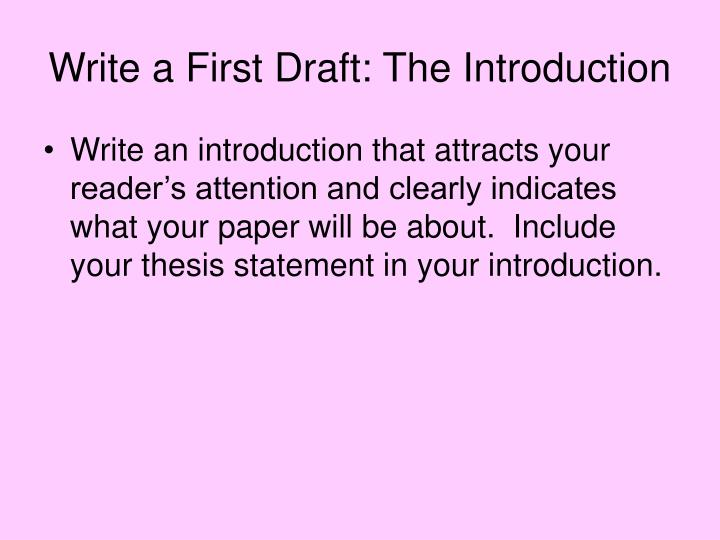 Write a First Draft: The Introduction