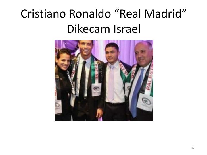 "Cristiano Ronaldo ""Real Madrid"" DikecamIsrael"