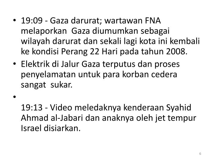 19:09 - Gaza