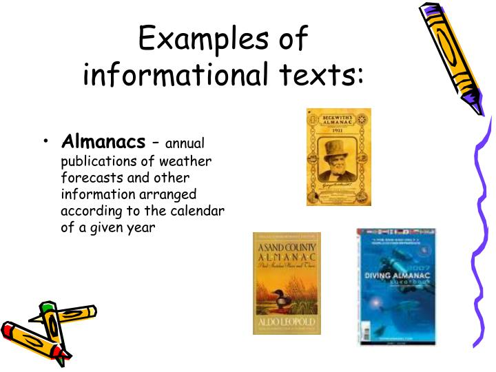 Examples of informational texts: