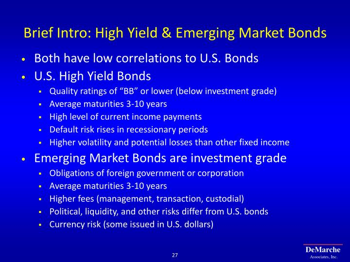 Brief Intro: High Yield & Emerging Market Bonds