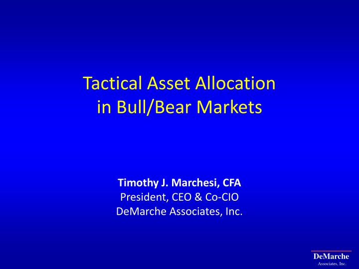 Tactical asset allocation in bull bear markets