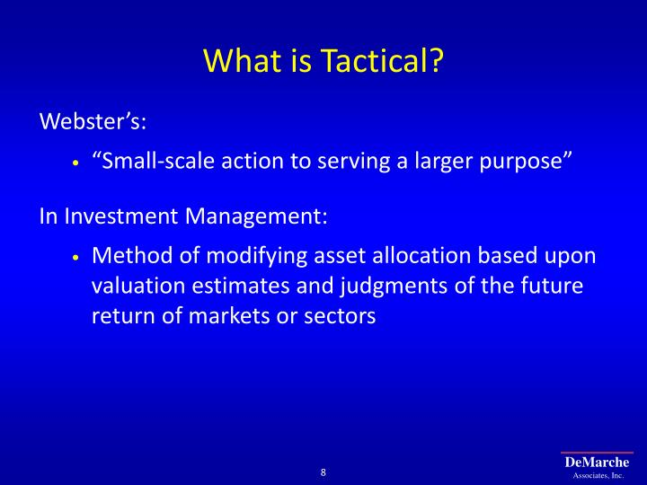 What is Tactical?