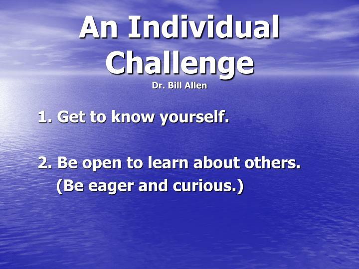 An Individual Challenge