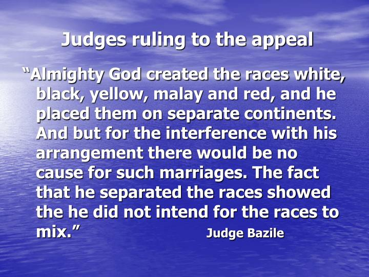 Judges ruling to the appeal