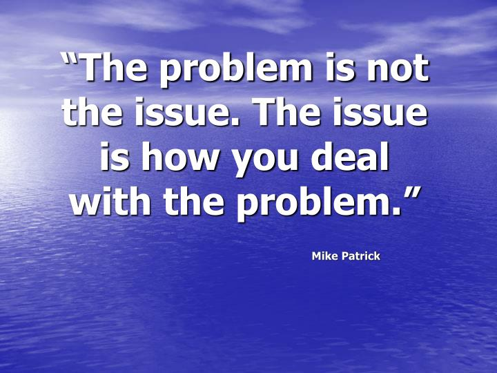 """The problem is not"