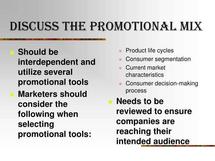 Should be interdependent and utilize several promotional tools