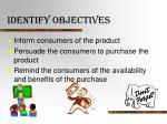identify objectives