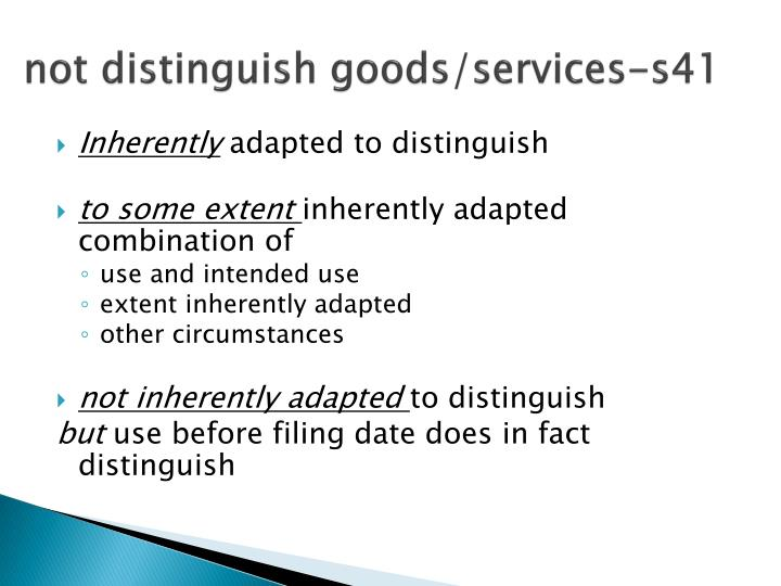 not distinguish goods/services-s41