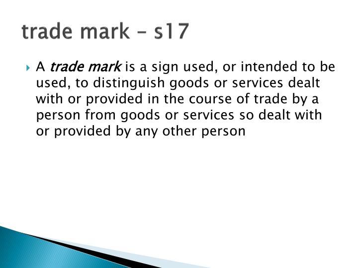 trade mark – s17