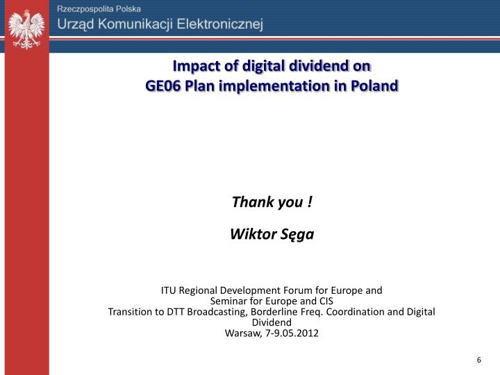 Impact of digital dividend on
