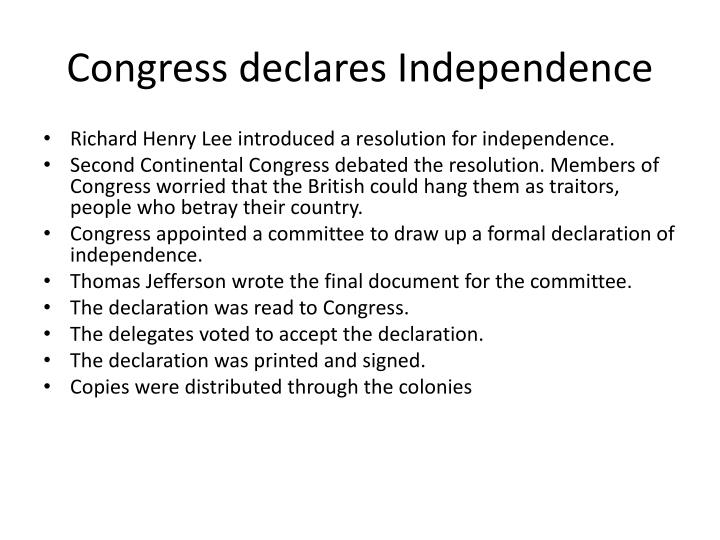 Congress declares independence