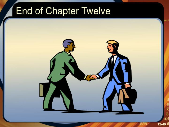 End of Chapter Twelve
