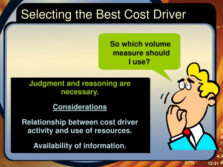 Selecting the Best Cost Driver