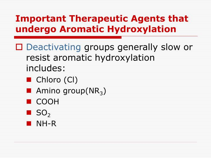 Important Therapeutic Agents that undergo Aromatic Hydroxylation