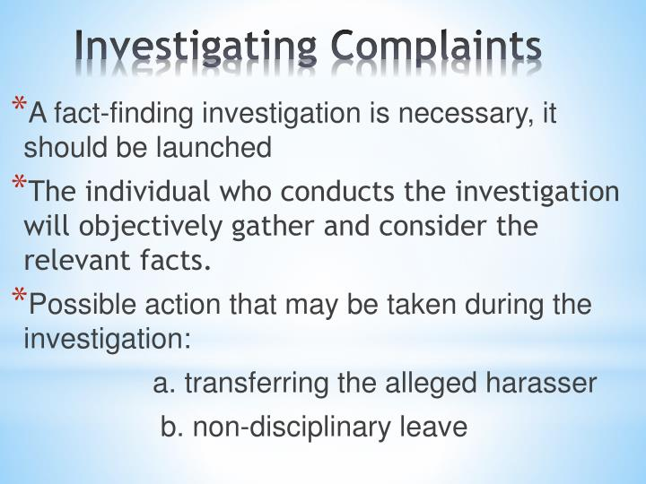 A fact-finding investigation is necessary, it should be launched