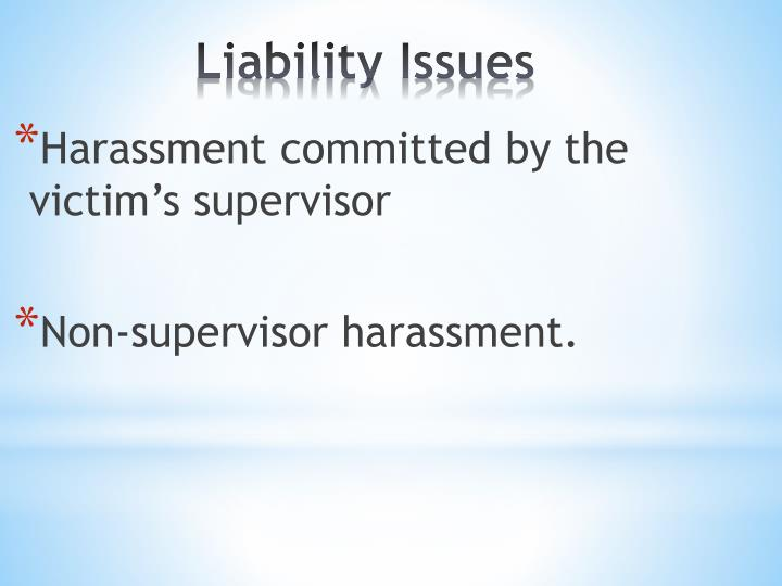 Harassment committed by the victim's supervisor