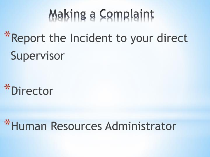 Report the Incident to your direct