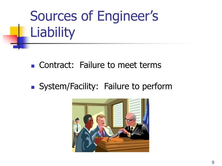 Sources of Engineer's Liability