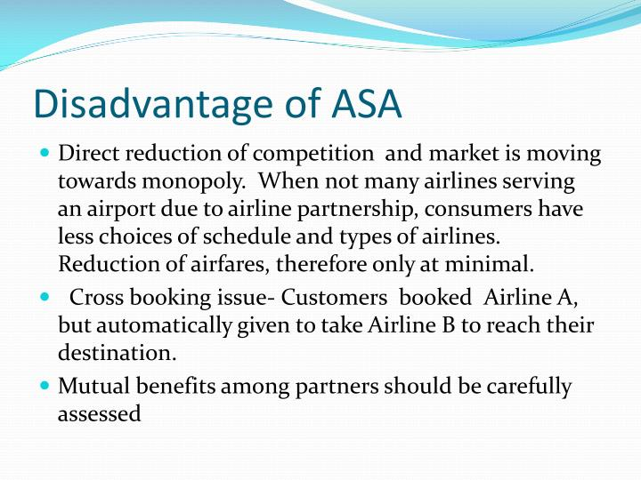 Disadvantage of ASA