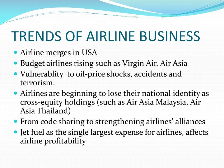 TRENDS OF AIRLINE BUSINESS