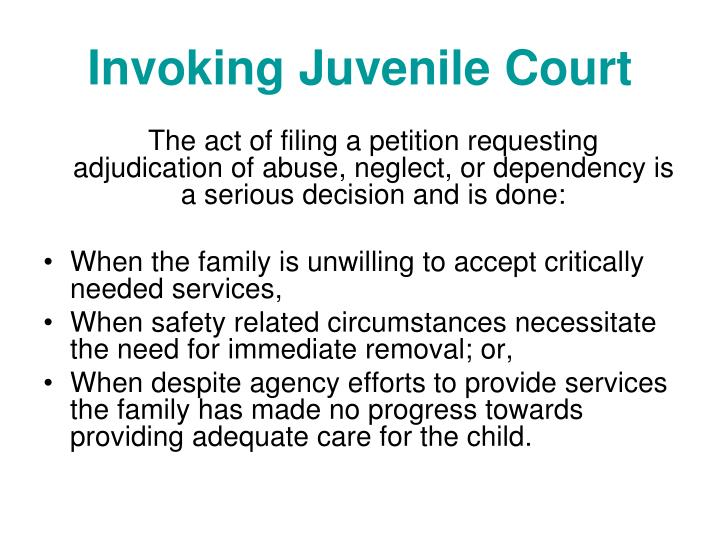 Invoking Juvenile Court