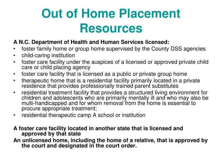 Out of Home Placement Resources