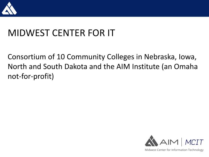 MIDWEST CENTER FOR IT