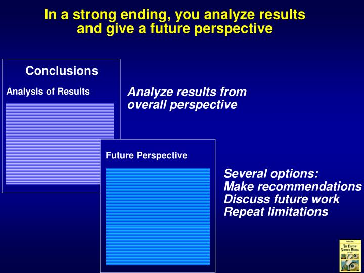 In a strong ending, you analyze results