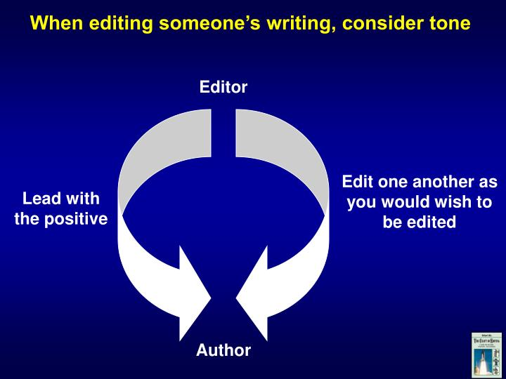 When editing someone's writing, consider tone