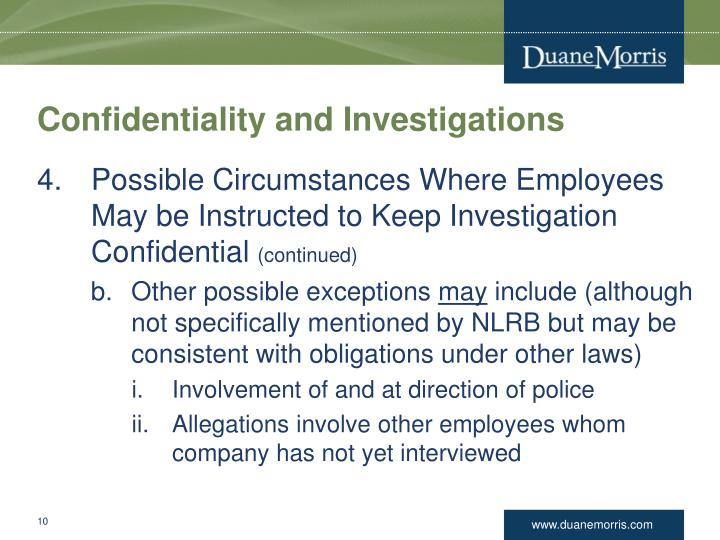 Confidentiality and Investigations