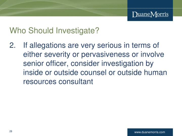 Who Should Investigate?