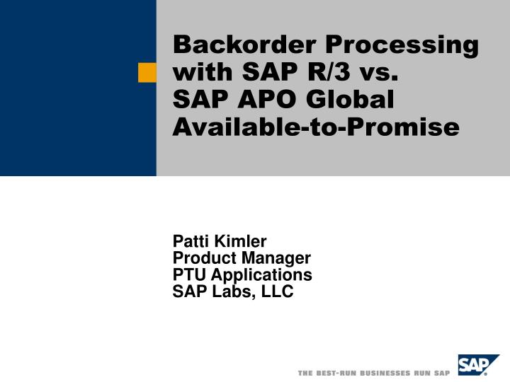 Backorder processing with sap r 3 vs sap apo global available to promise