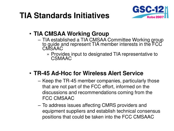 TIA Standards Initiatives