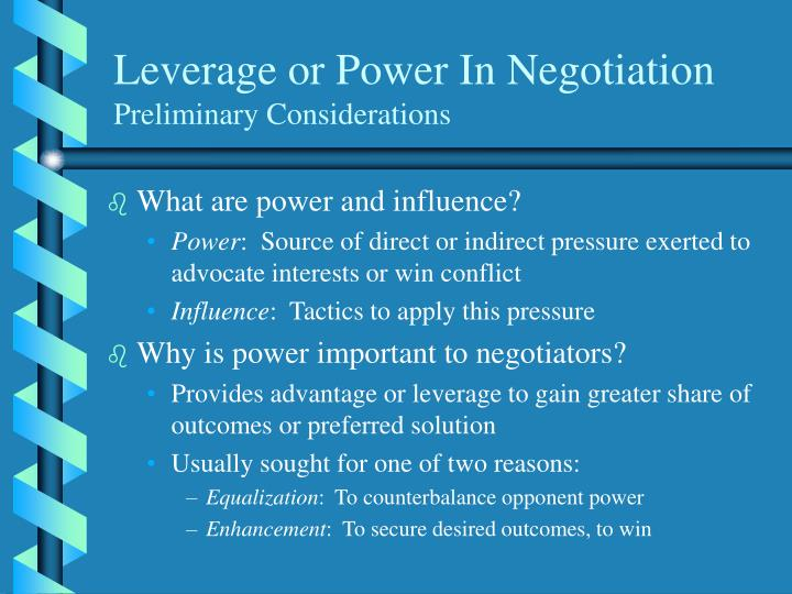 Leverage or Power In Negotiation