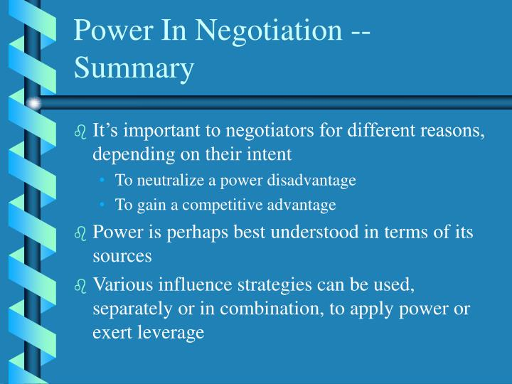 Power In Negotiation -- Summary