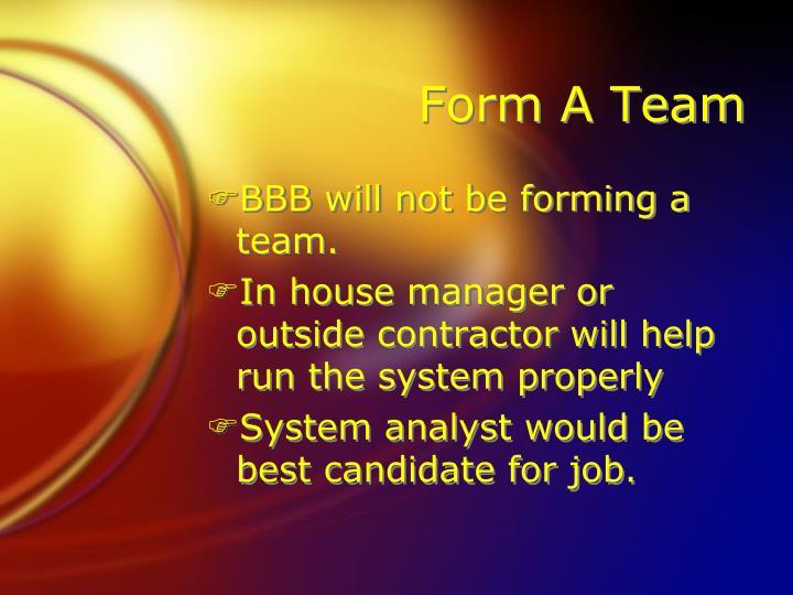 Form A Team