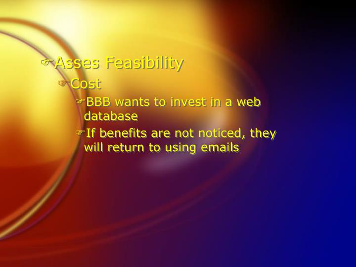 Asses Feasibility
